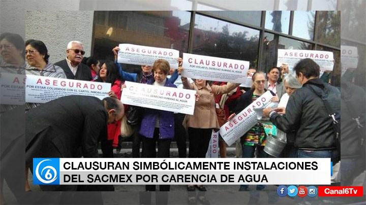 CLAUSURAN EN FORMA SIMBÓLICA SACMEX POR FALTA DE AGUA