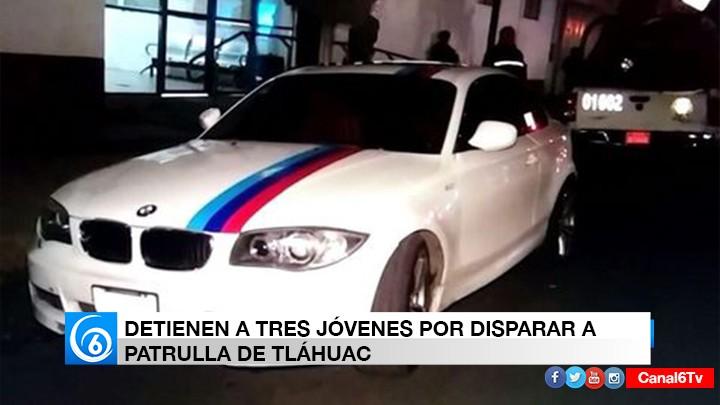 Detienen a tres jóvenes por disparar a patrulla de Tláhuac