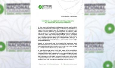 Clasificación de feminicidio no inició con AMLO, aunque intente adjudicárselo: ONC