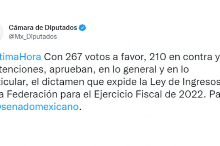 Aprueban Diputados ley de ingresos 2022
